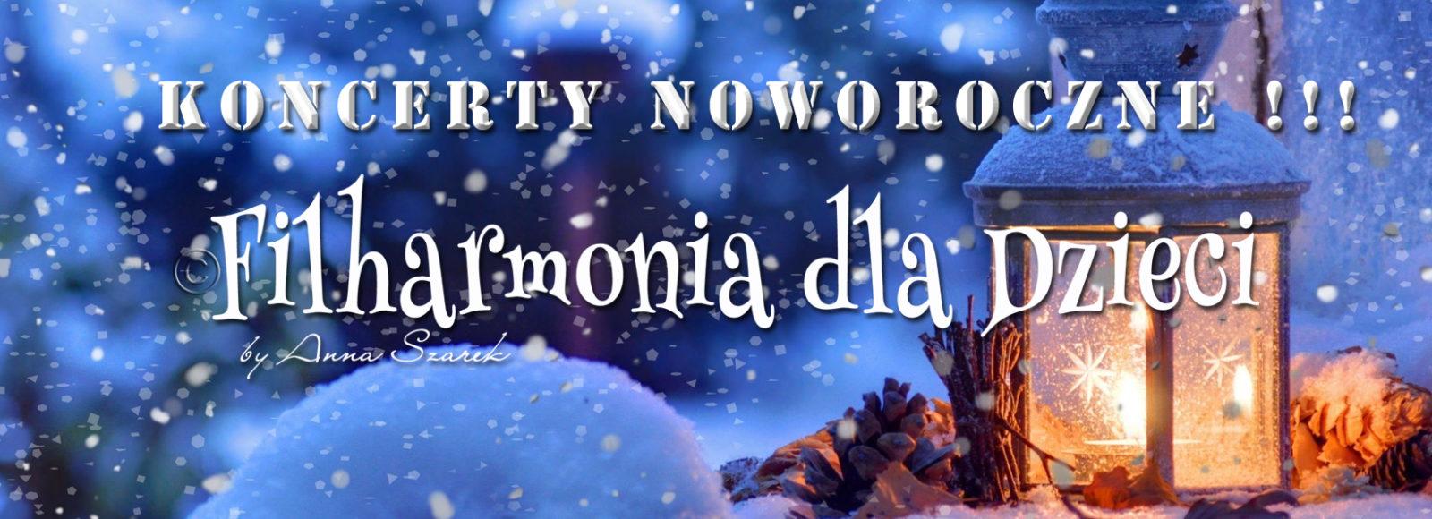 Filharmonia dla Dzieci Kobylka Zielonka Koncerty Noworoczne Wacle Polki muzyka koncerty dla dzieci