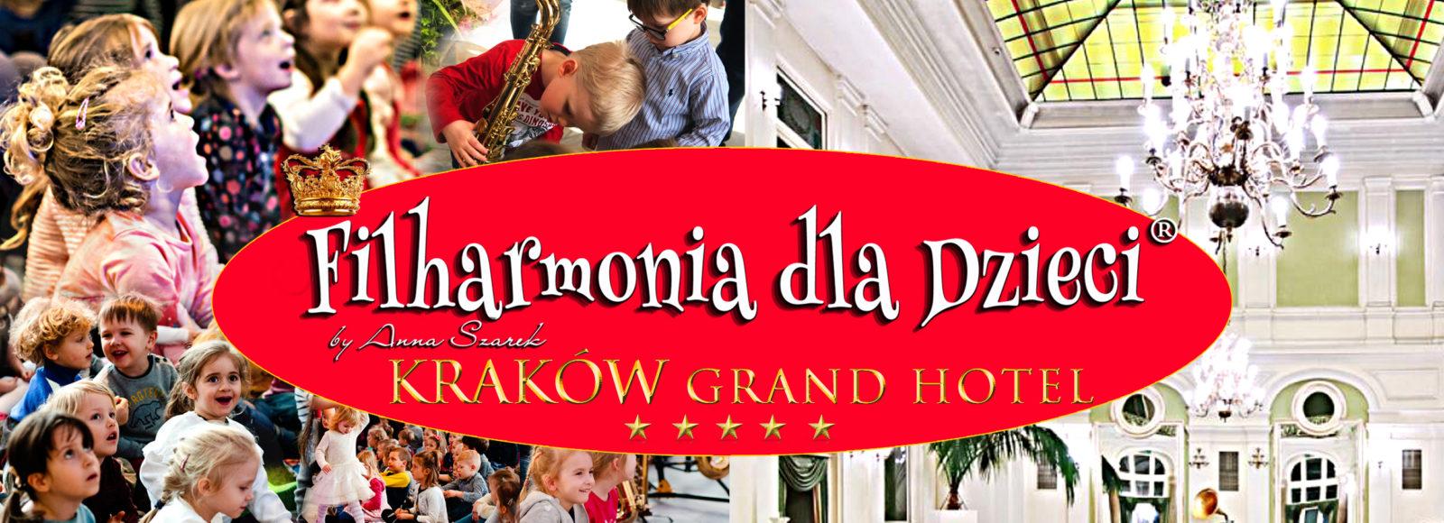 Filharmonia dla Dzieci KRAKOW GRAND HOTEL