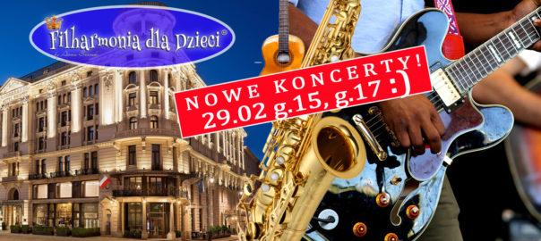 Filharmonia dla Dzieci Hotel Bristol Saksofony i gitary