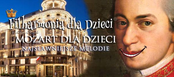 Mozart dla Dzieci Hotel Bristol Filharmonia dla Dzieci
