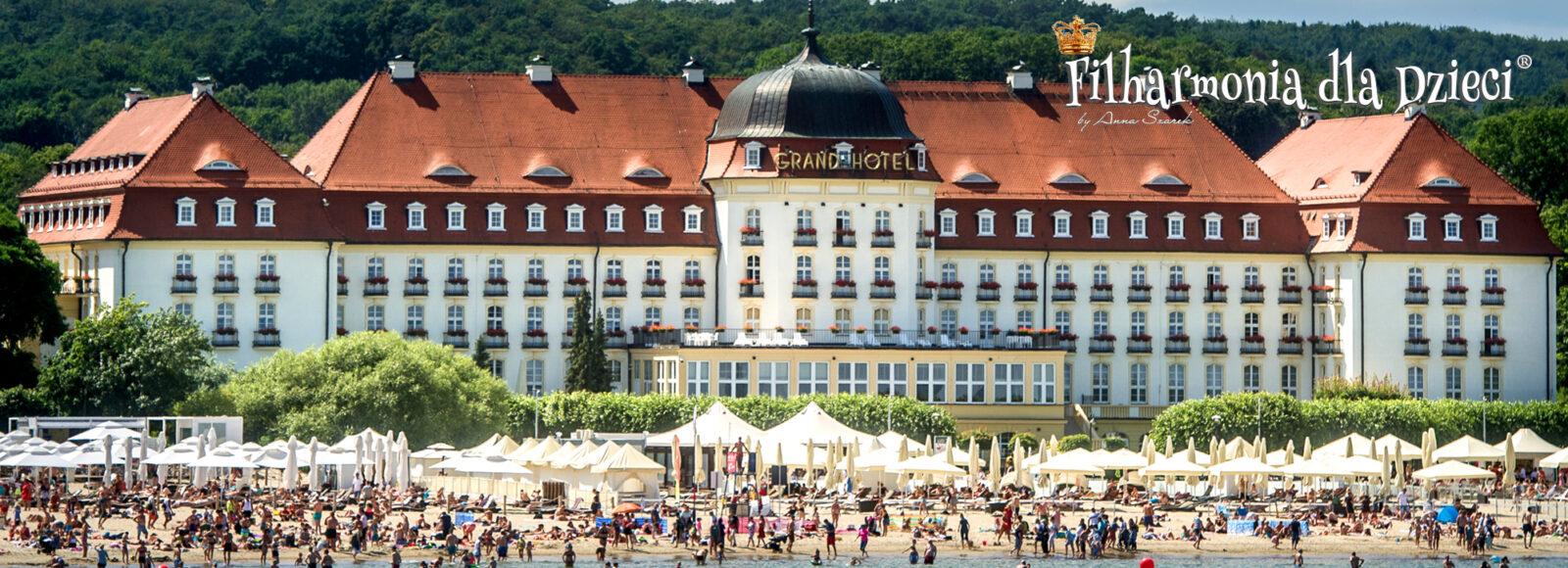 Grand Hotel Sopot - Filharmonia dla Dzieci